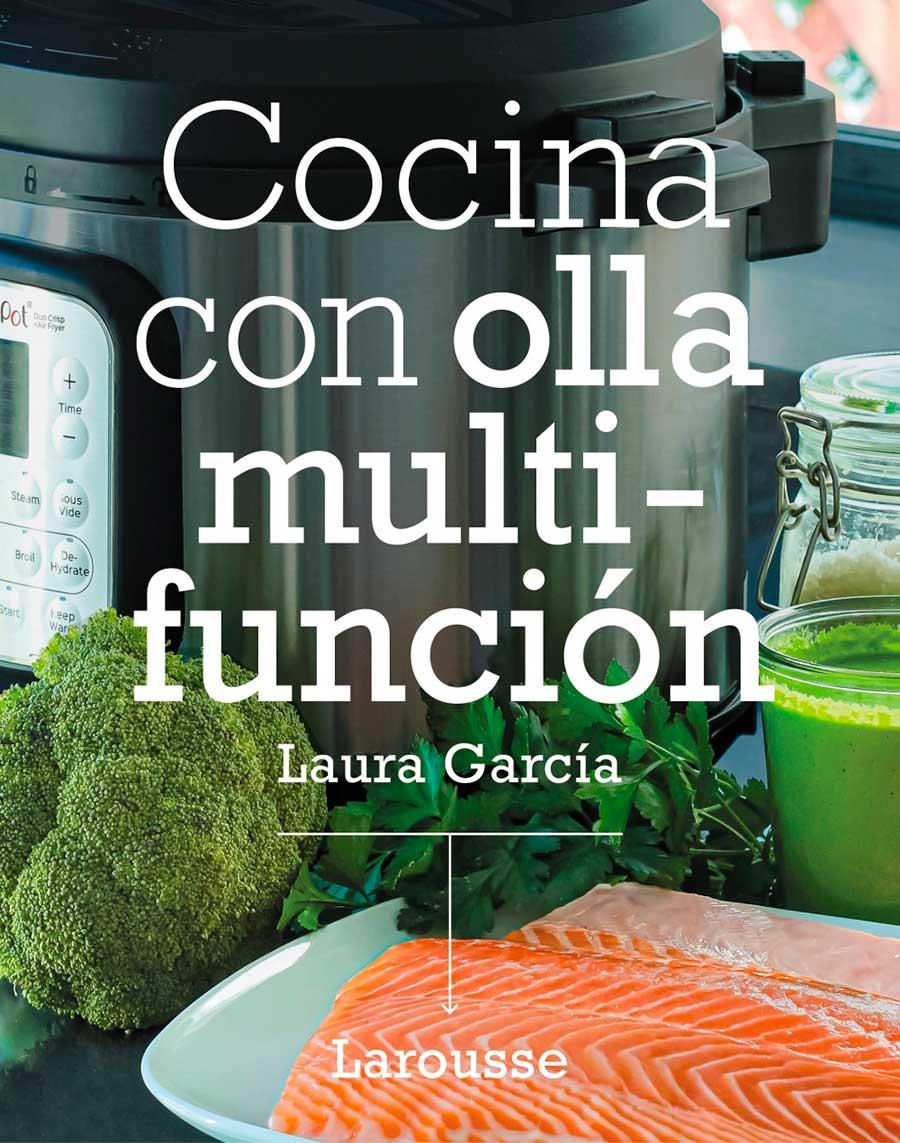 Cocina con olla multifunción: mi libro de recetas