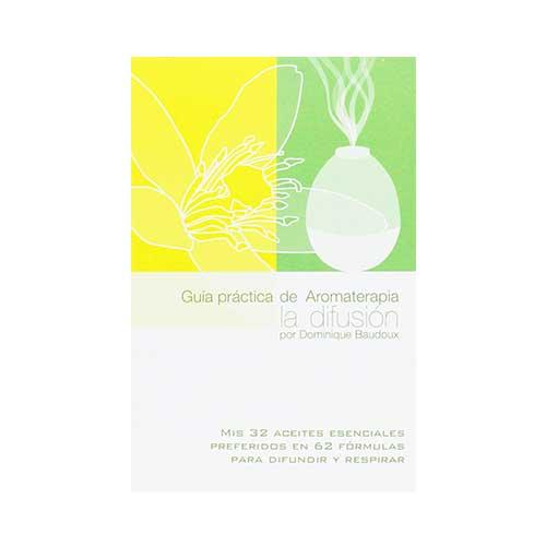 Guía práctica de Aromaterapia, la difusión