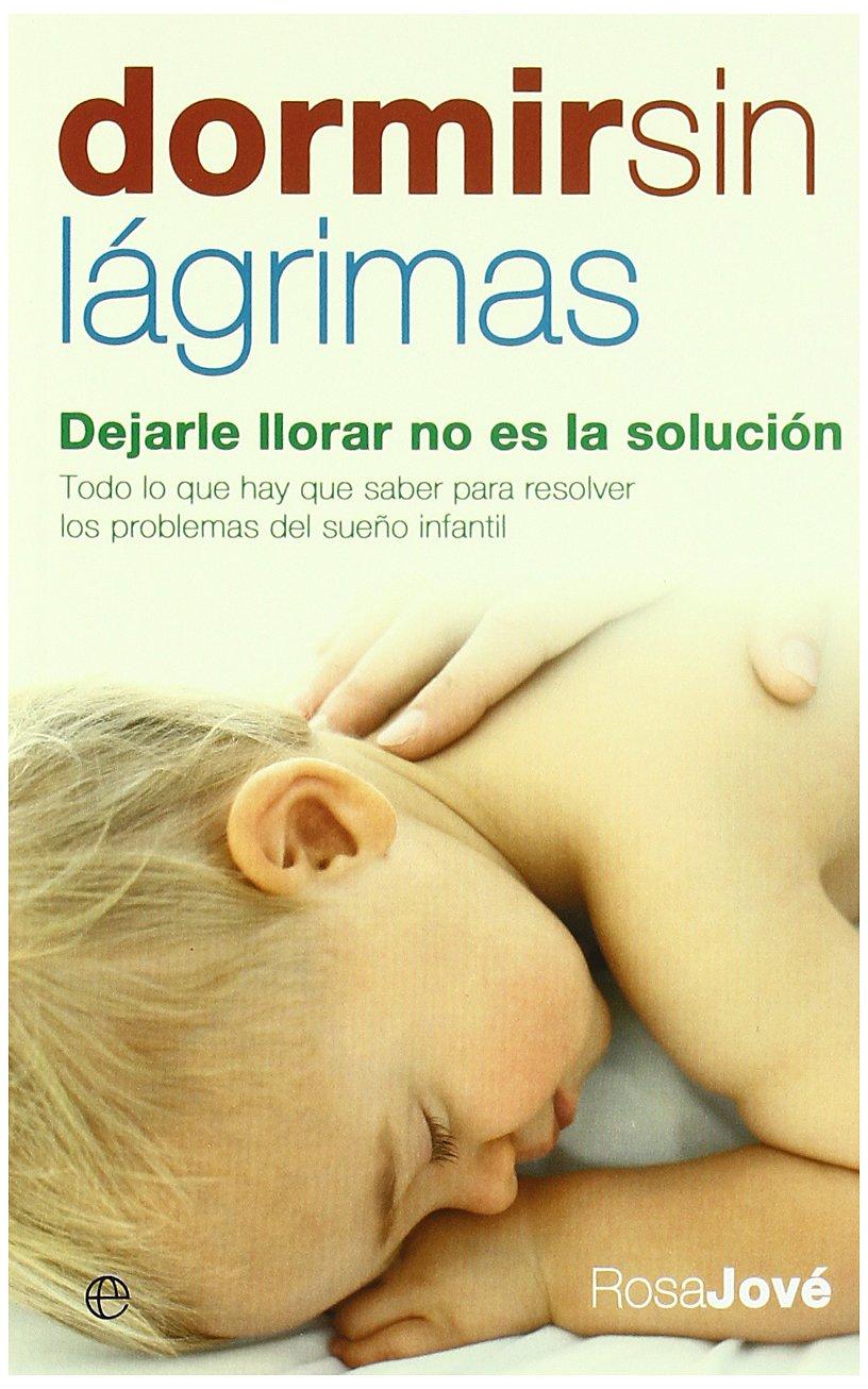 Dormir sin lágrimas: dejarle llorar no es la solución