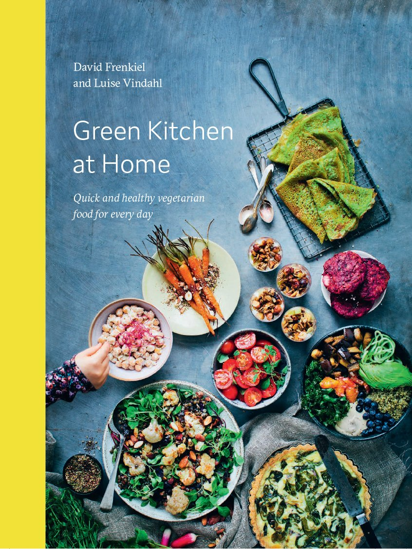 Green Kitchen At Home. Quick And Healthy Vegetarian Food