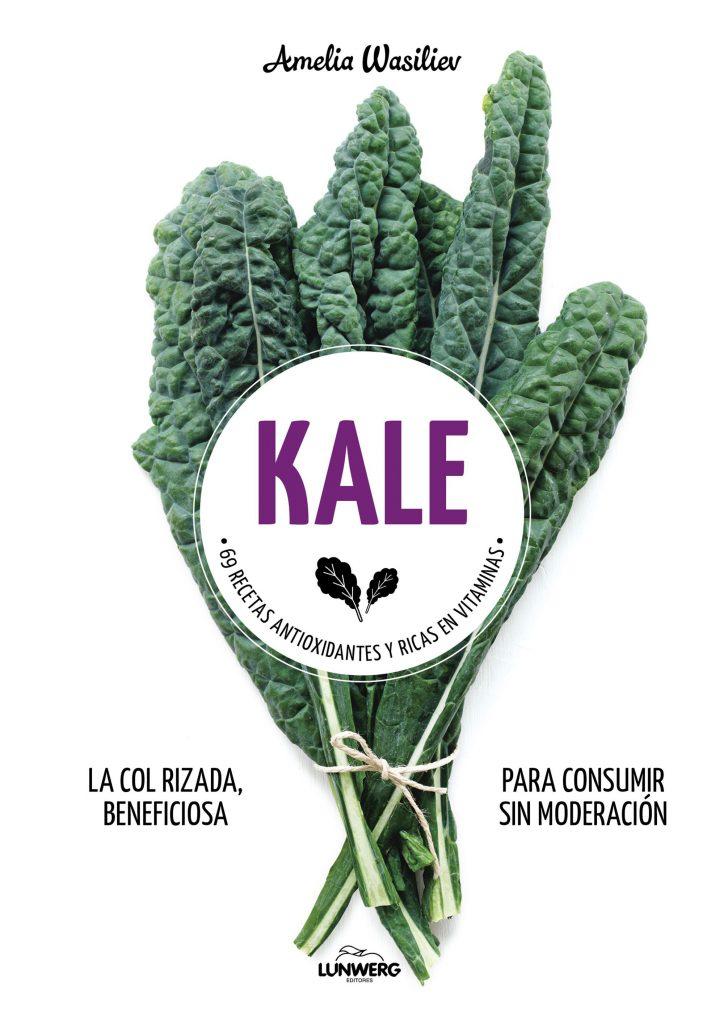 Kale: 69 recetas antioxidantes y ricas en vitaminas